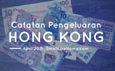 Catatan Pengeluaran Traveling di Hong Kong