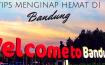 Tips Menginap hemat di Bandung