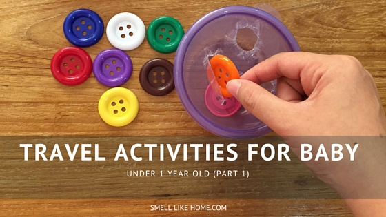 Travel Activities Baby under 1 Year Old (Part 1)
