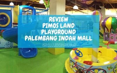 PIMOS Land Playground Palembang Indah Mall Review