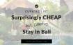 Cheap Stay in Bali