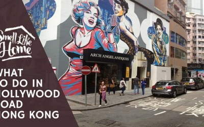 What to do in Hollywood Road Hong Kong