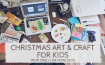 Easy Christmas Art Craft Activities for Kids