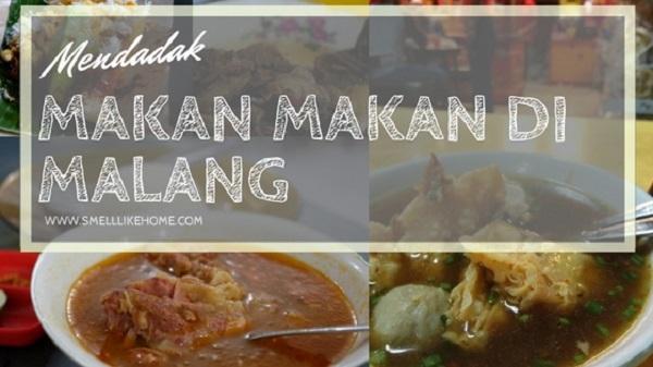 Kuliner Enak Murah Di Malang Mendadak Ke Malang Smell Like Home