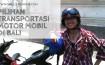 Pilihan Transportasi Motor Mobil di Bali