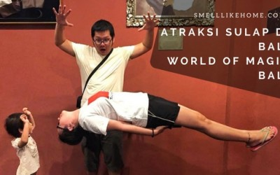 Atraksi Sulap di Bali - World of Magic