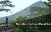 Manulalu Bed and Breakfast Review