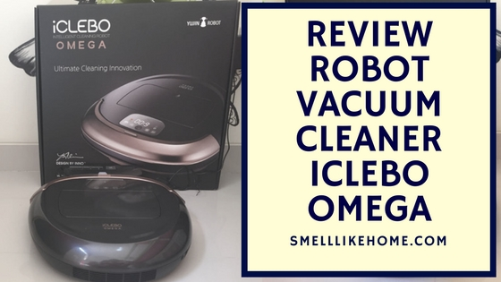 Review Robot Vacuum Cleaner iClebo Omega
