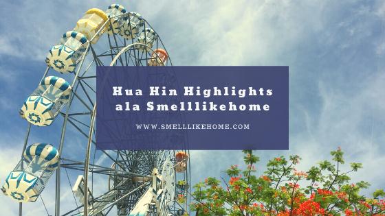 Tempat Menarik di Hua Hin Thailand