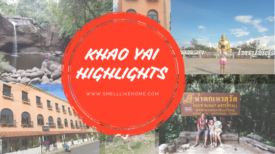 Khao Yai Thailand Highlights ala Smelllikehome