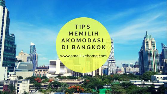 Tips Memilih Akomodasi di Bangkok