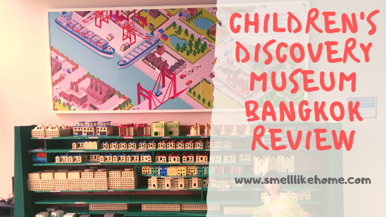 Children's Discovery Museum Bangkok Review
