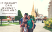 Itinerary dan Budget Thailand