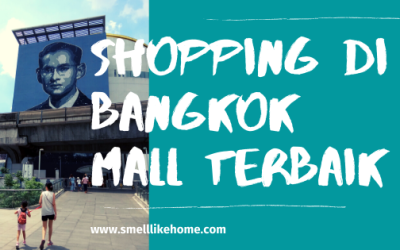 Shopping di Bangkok Mall Terbaik