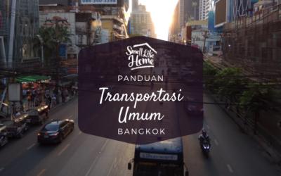 Panduan Lengkap Transportasi Umum di Bangkok
