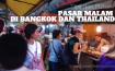 Pasar Malam di Bangkok dan Thailand